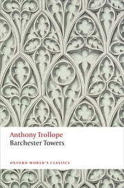 Barchester Towers - The Chronicles of Barsetshire ebook by Anthony Trollope