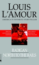 Radigan and North to the Rails (2-Book Bundle) ebook by Louis L'Amour