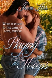 Playing For Keeps ebook by Jamie Hill