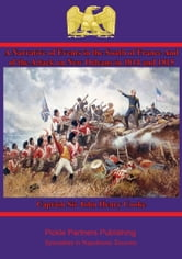 A Narrative of Events in the South of France - And of the Attack on New Orleans in 1814 and 1815 ebook by Captain Sir John Henry Cooke
