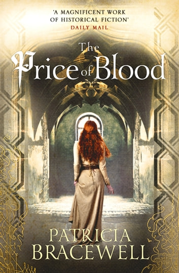 The Price of Blood (The Emma of Normandy Series, Book 2) ebook by Patricia Bracewell