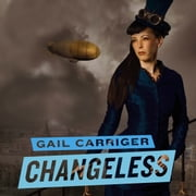 Changeless - Book 2 of The Parasol Protectorate 有聲書 by Gail Carriger