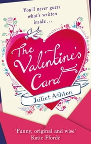 The Valentine's Card ebook by Juliet Ashton