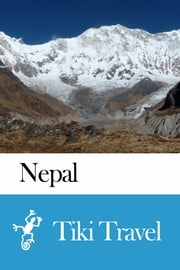 Nepal Travel Guide - Tiki Travel ebook by Tiki Travel