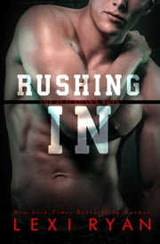 Rushing In ebook by Lexi Ryan