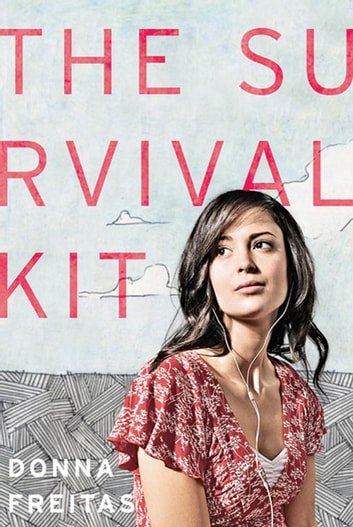 The Survival Kit eBook by Donna Freitas