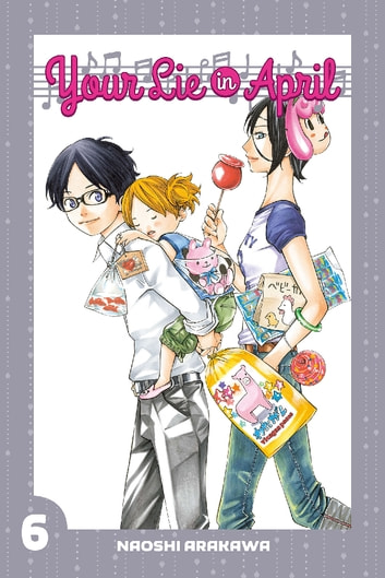 Your Lie in April - Volume 6 ebook by Naoshi Arakawa