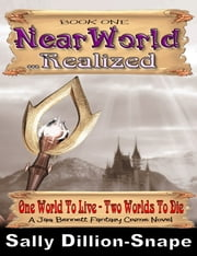 Nearworld Realized Book One ebook by Sally Dillon-Snape