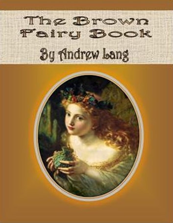 The Brown Fairy Book ebook by Andrew Lang