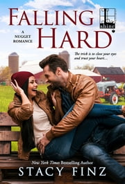 Falling Hard ebook by Stacy Finz
