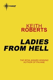 Ladies from Hell ebook by Keith Roberts