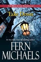 Take Down ebook by Fern Michaels