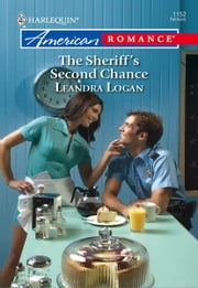 The Sheriff's Second Chance ebook by Leandra Logan