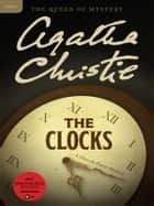The Clocks - A Hercule Poirot Mystery ebook by Agatha Christie