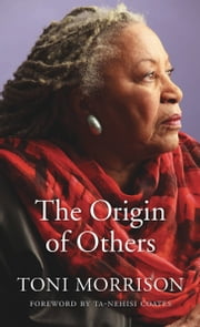 The Origin of Others ebook by Toni Morrison