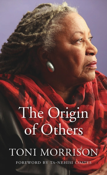 The origin of others ebook by toni morrison 9780674983120 the origin of others ebook by toni morrison fandeluxe Images