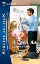 The Baby Deal ebook by Victoria Pade
