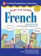 Play and Learn French with Audio CD, 2nd Edition ebook by Ana Lomba, Marcela Summerville
