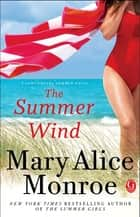The Summer Wind 電子書 by Mary Alice Monroe