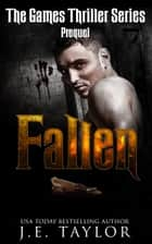 Fallen ebook by J.E. Taylor