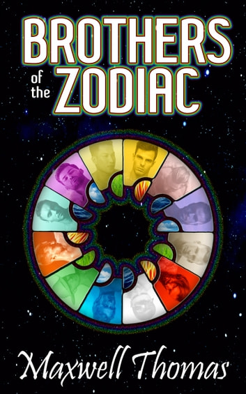 Brothers of the Zodiac ebook by Maxwell Thomas