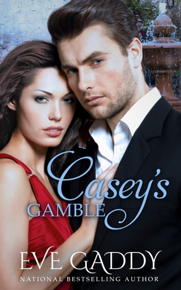 Casey's Gamble ebook by Eve Gaddy