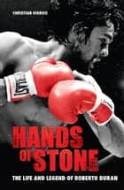 Hands of Stone ebook by Christian Giudice