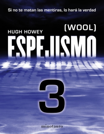 Espejismo 3 (Wool 3). Expulsión - (Wool) eBook by Hugh Howey