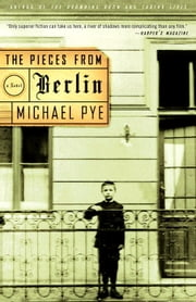 The Pieces from Berlin ebook by Michael Pye