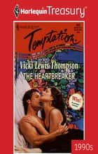 The Heartbreaker ebook by Vicki Lewis Thompson