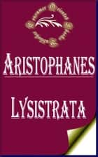 Lysistrata ebook by Aristophanes