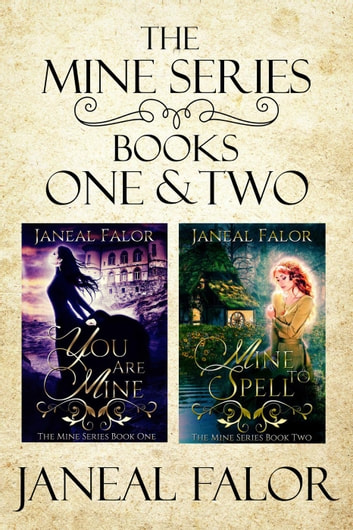 Mine Series Books One & Two ebook by Janeal Falor