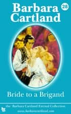 28 Bride to a Brigand ebook by Barbara Cartland