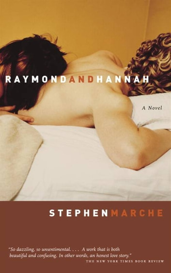 Raymond and Hannah ebook by Stephen Marche