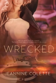 Wrecked ebook by Jeannine Colette