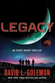 Legacy - An Event Group Thriller ebook by David Golemon