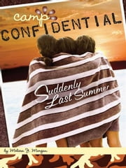 Suddenly Last Summer #20 ebook by Melissa J. Morgan