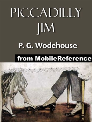 Piccadilly Jim (Mobi Classics) ebook by P. G. Wodehouse