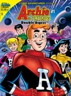Archie & Friends Double Digest #1 ebook by SCRIPT: Stephen Oswald ART: Joe Staton, Bob Smith, Jack Morelli,...
