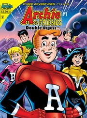 Archie & Friends Double Digest #1 ebook by SCRIPT: Stephen Oswald ART: Joe Staton, Bob Smith, Jack Morelli, Joe Morciglio, and Tito Pena Cover: Joe Staton, Bob Smith, and Tito Pena