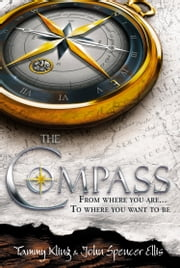 The Compass ebook by Tammy Kling,John Spencer Ellis