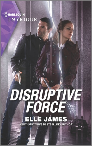Disruptive Force ebook by Elle James