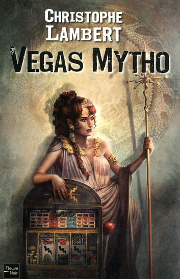 Vegas Mytho ebook by Christophe LAMBERT