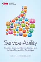 Service-Ability ebook by Kevin Robson