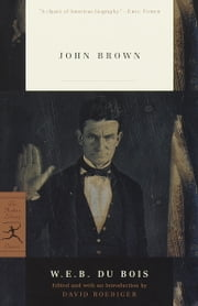 John Brown ebook by W.E.B. Du Bois,David R. Roediger