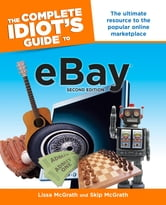 The Complete Idiot's Guide to Ebay, 2nd Edition ebook by Lissa McGrath,Skip McGrath