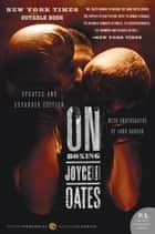 On Boxing ebook by Joyce Carol Oates