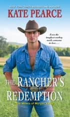 The Rancher's Redemption ebook by Kate Pearce