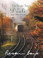 Night Train at Deoli and Other Stories ebook by Ruskin Bond