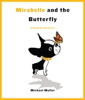 Mirabelle and the Butterfly ebook by Michael Muller